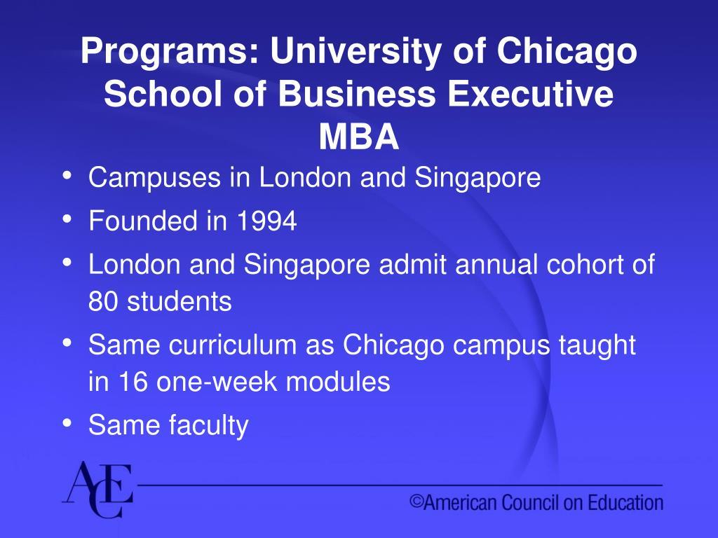 Programs: University of Chicago School of Business Executive MBA