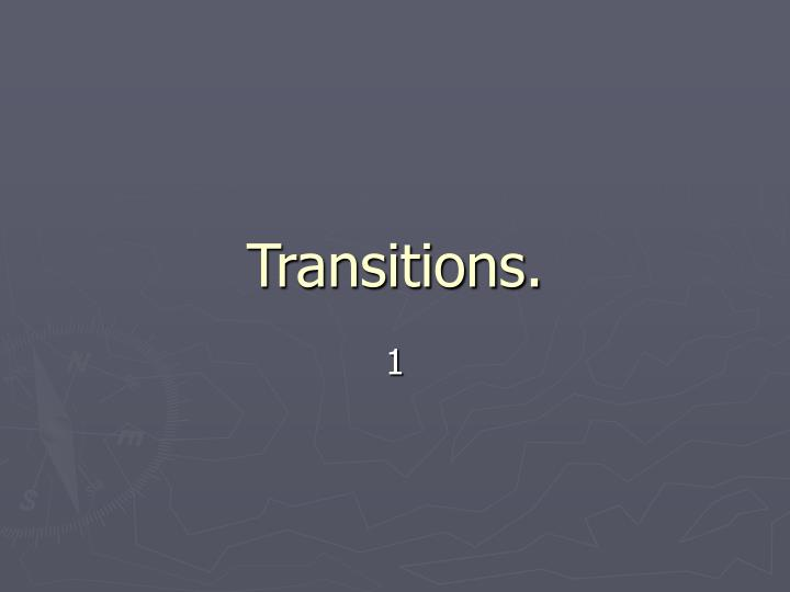 transitions n.