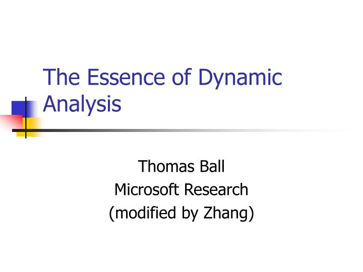 the essence of dynamic analysis n.