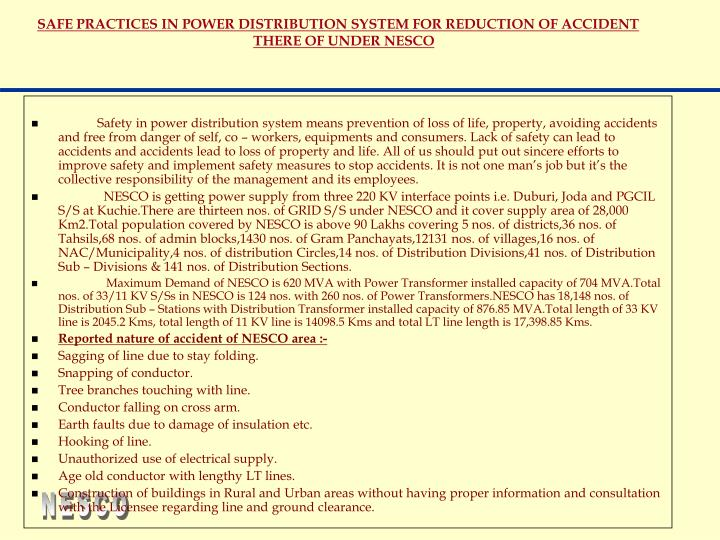 Safe practices in power distribution system for reduction of accident there of under nesco
