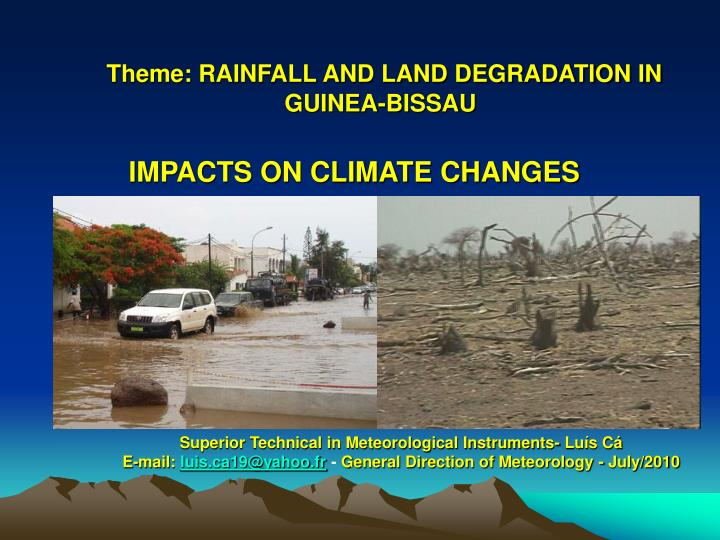Theme rainfall and land degradation in guinea bissau