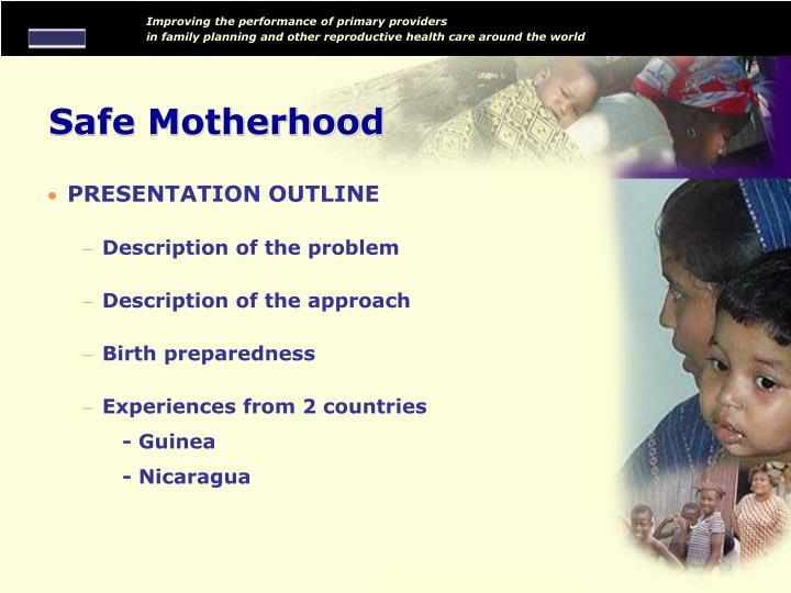 Safe motherhood