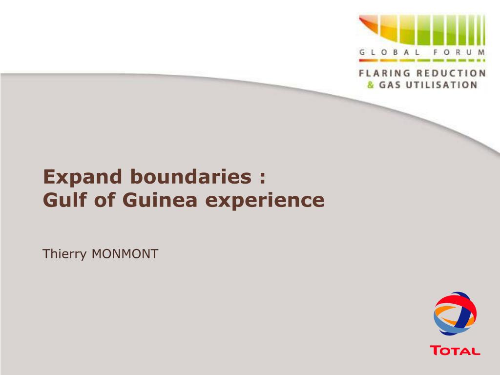 expand boundaries gulf of guinea experience l.