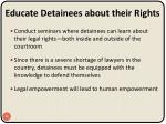 educate detainees about their rights