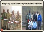 properly train and compensate prison staff32