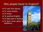 why people travel to england