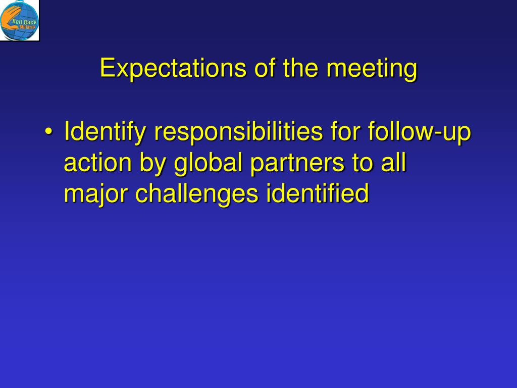 Expectations of the meeting