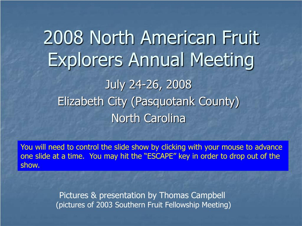 2008 north american fruit explorers annual meeting l.