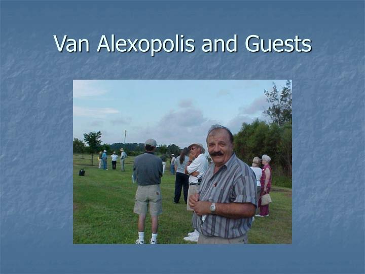 Van alexopolis and guests