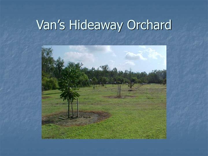 Van s hideaway orchard