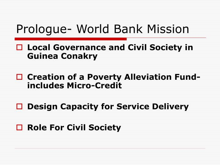 Prologue world bank mission