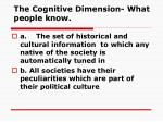 the cognitive dimension what people know