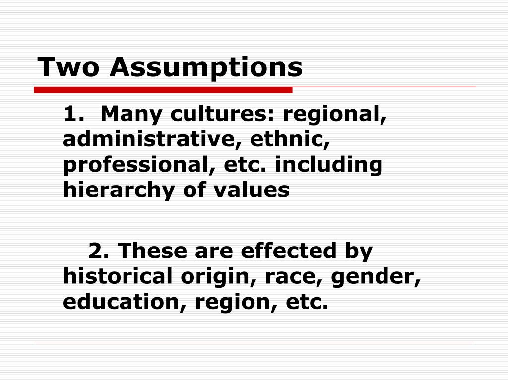 Two Assumptions