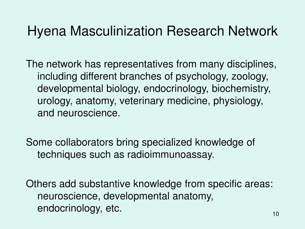 Hyena Masculinization Research Network