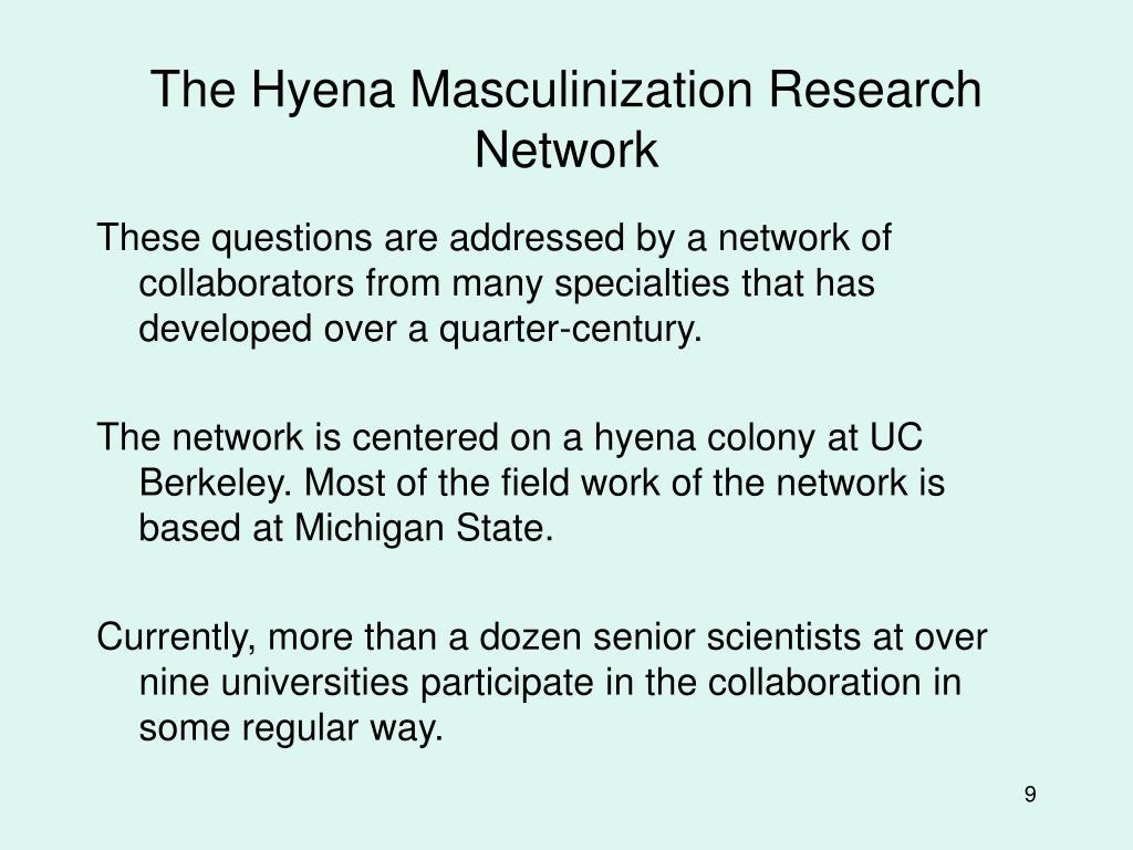 The Hyena Masculinization Research Network