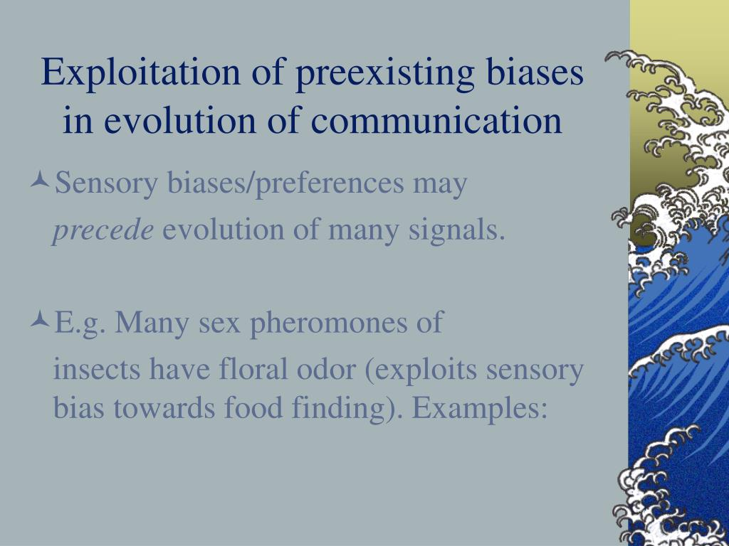 Exploitation of preexisting biases in evolution of communication