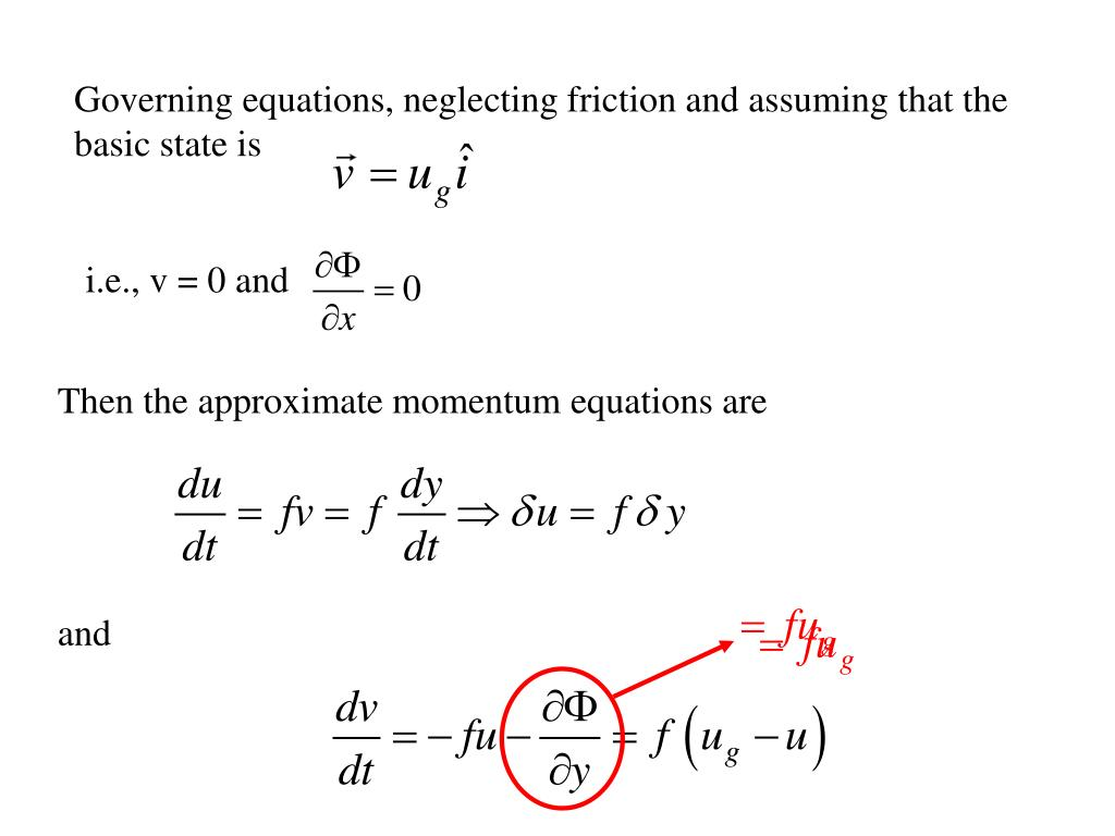 Governing equations, neglecting friction and assuming that the