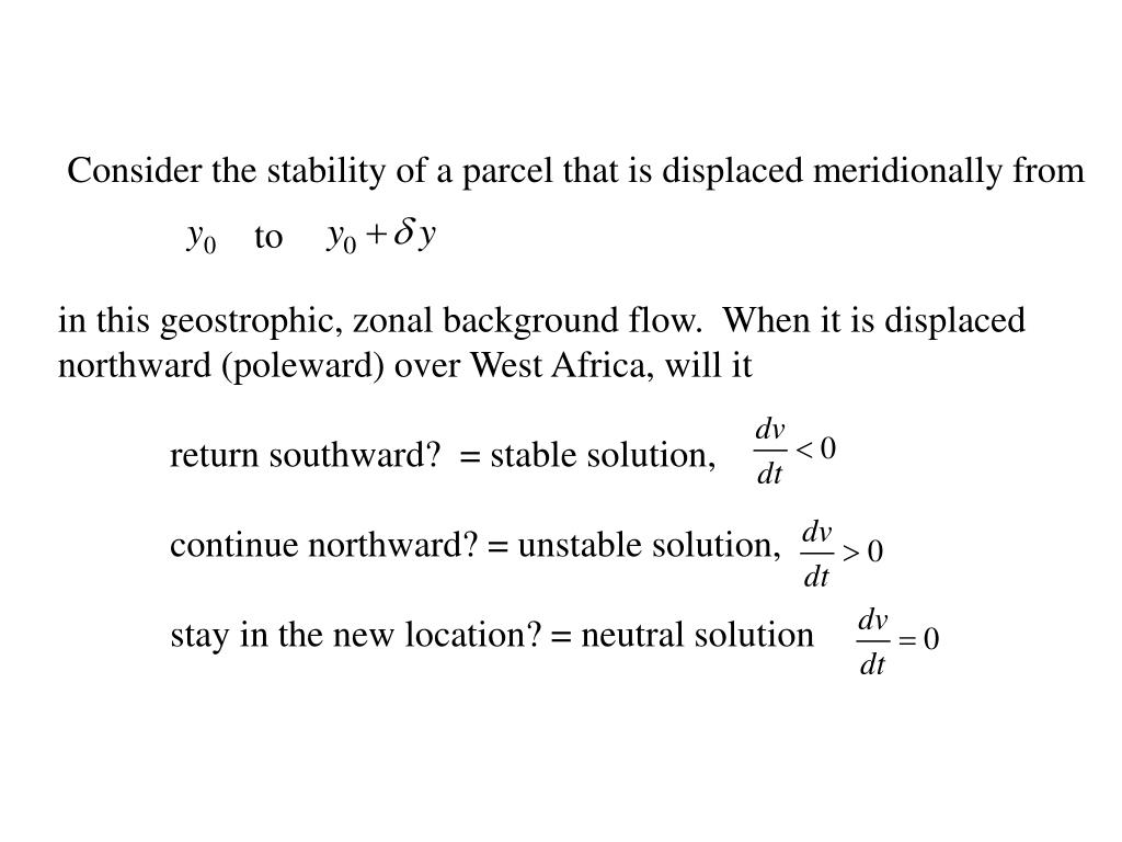 Consider the stability of a parcel that is displaced meridionally from