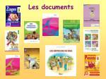 les documents