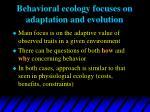 behavioral ecology focuses on adaptation and evolution