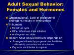 adult sexual behavior females and hormones