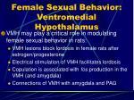 female sexual behavior ventromedial hypothalamus