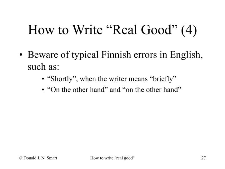"""How to Write """"Real Good"""" (4)"""