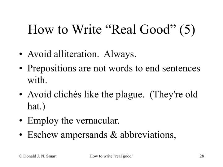 """How to Write """"Real Good"""" (5)"""
