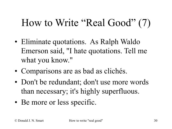 """How to Write """"Real Good"""" (7)"""