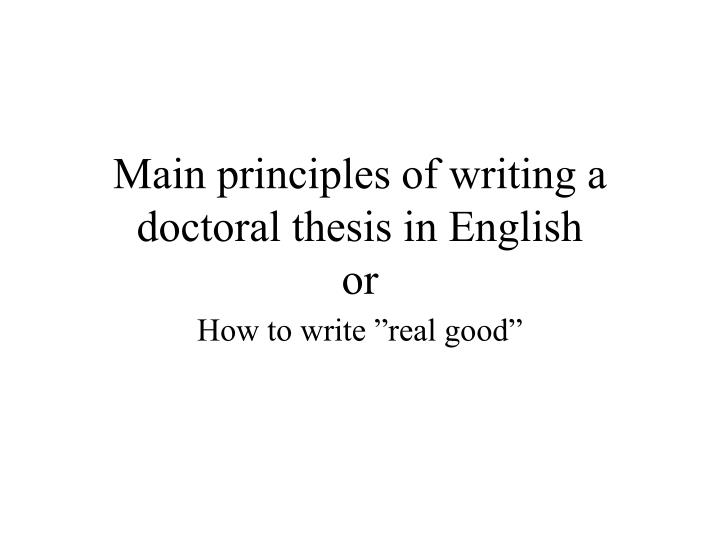 Main principles of writing a doctoral thesis in english or