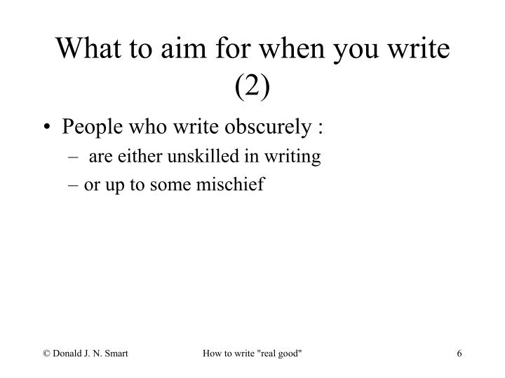 What to aim for when you write (2)