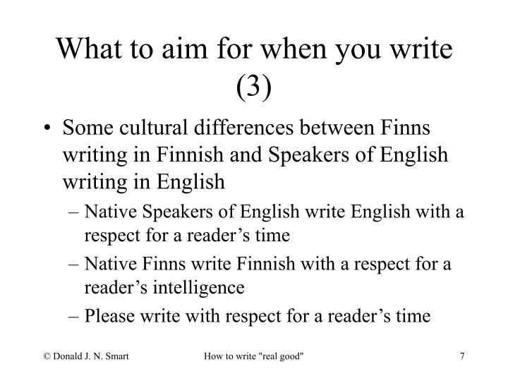 What to aim for when you write (3)