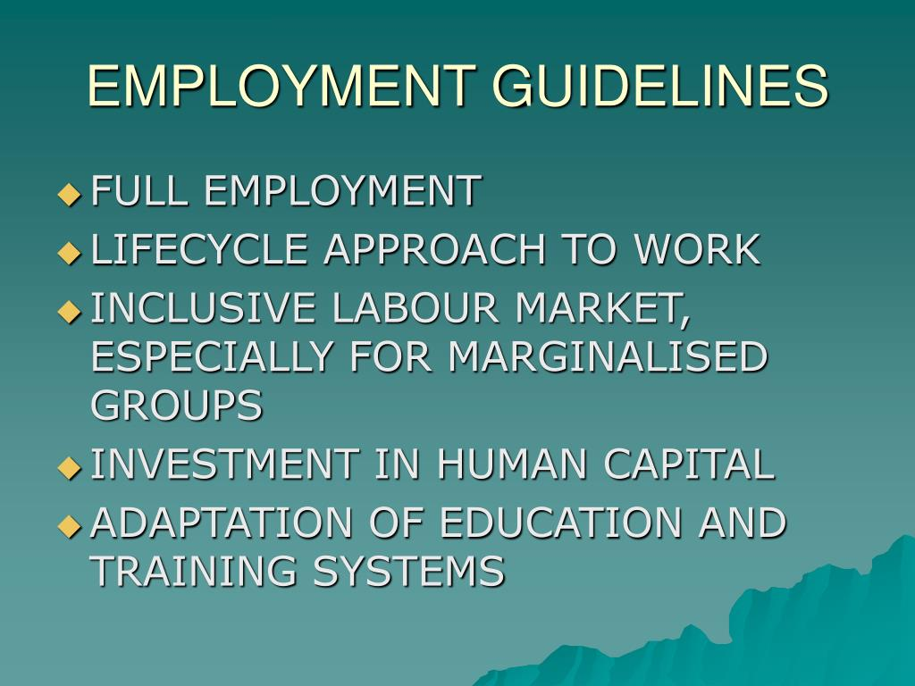 EMPLOYMENT GUIDELINES