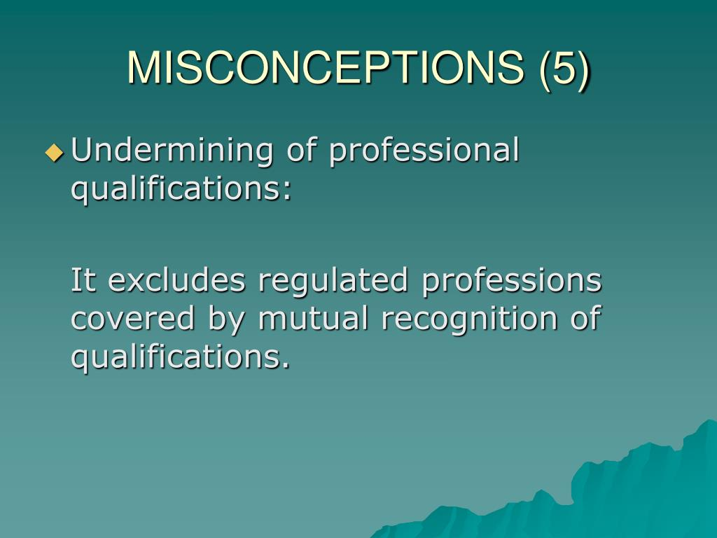 MISCONCEPTIONS (5)