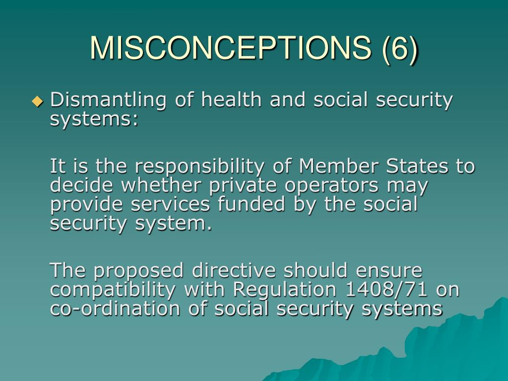 MISCONCEPTIONS (6)