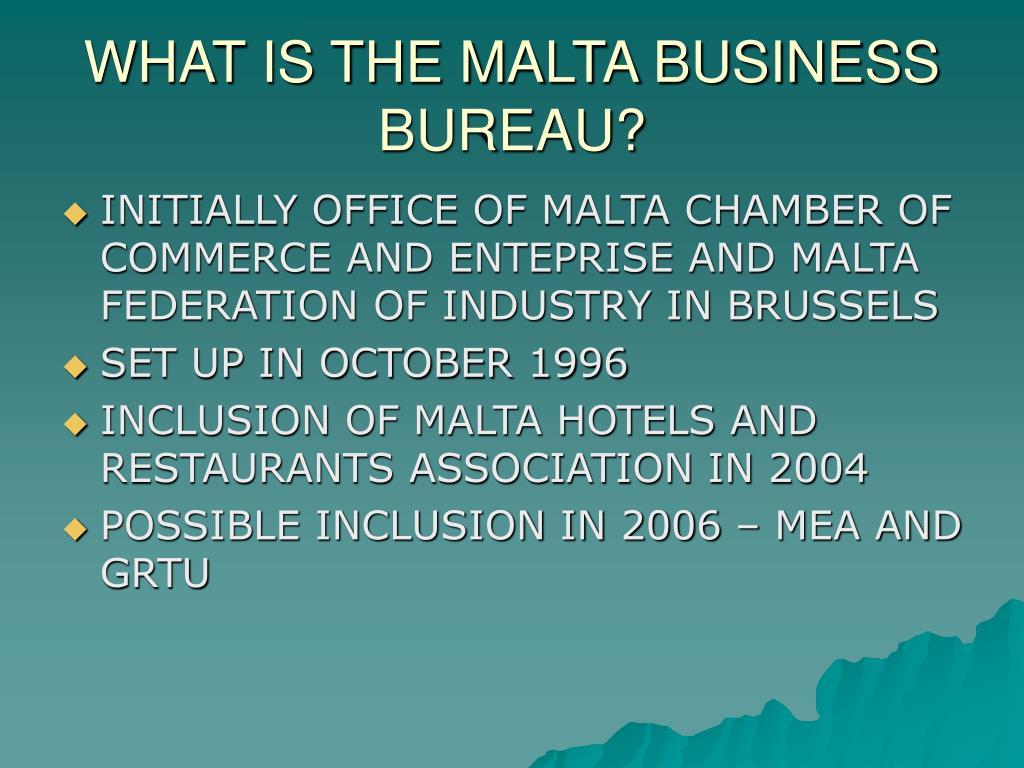 WHAT IS THE MALTA BUSINESS BUREAU?