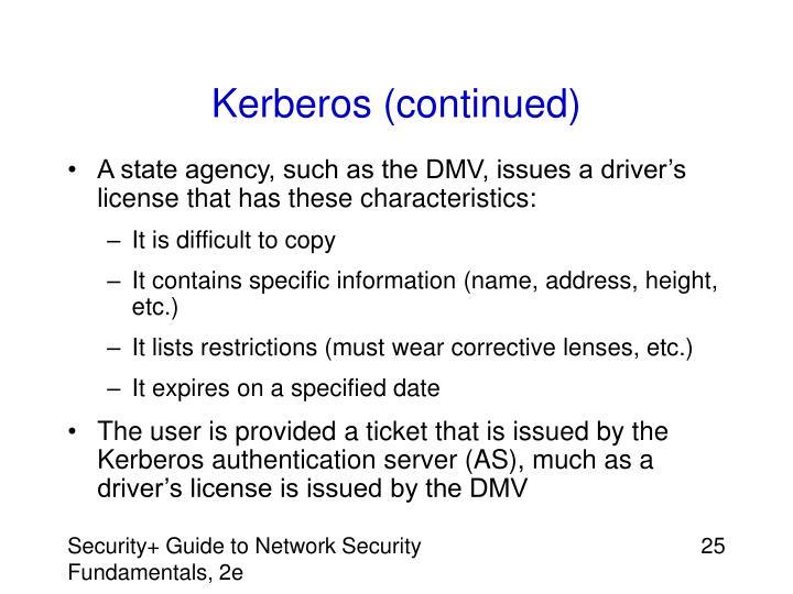 Kerberos (continued)