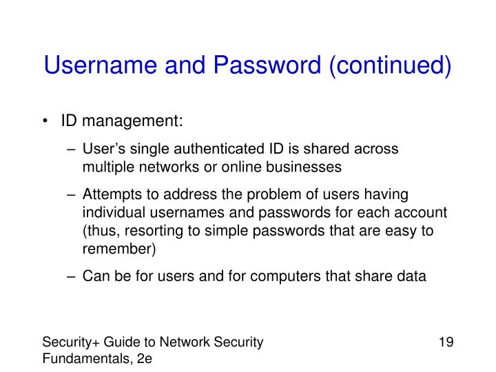 Username and Password (continued)