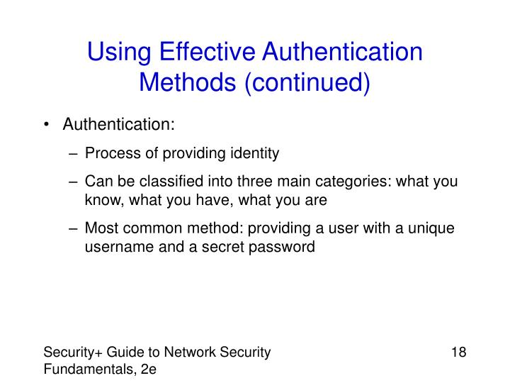 Using Effective Authentication Methods (continued)