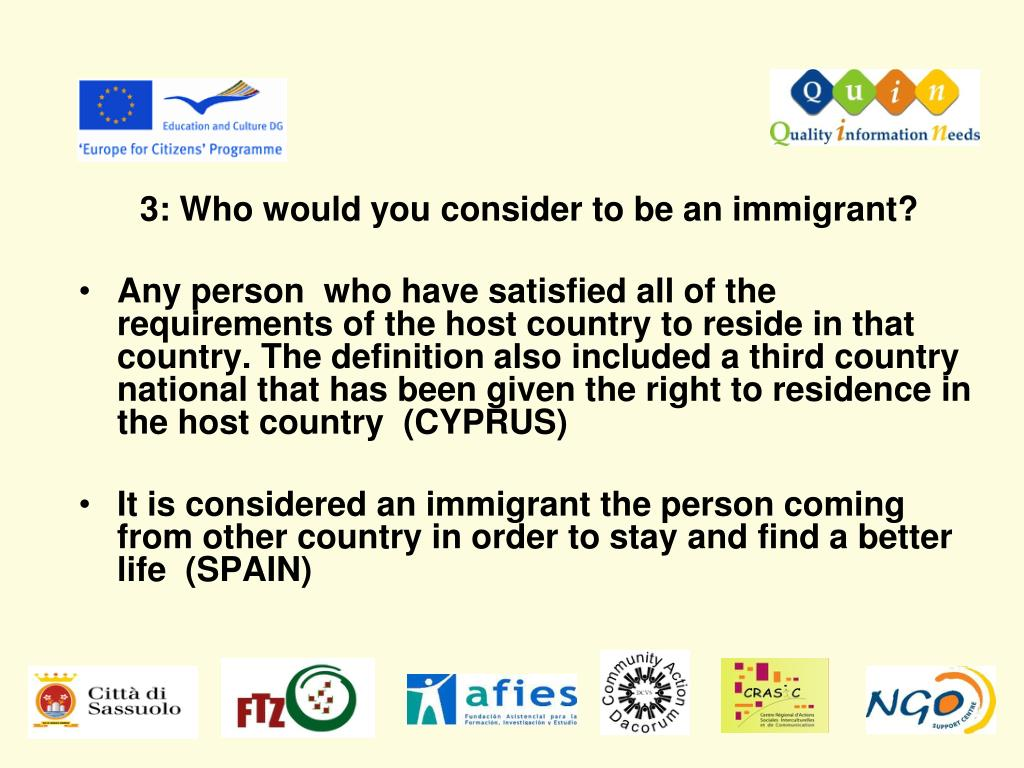 3: Who would you consider to be an immigrant?
