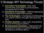 5 strategic mit technology thrusts