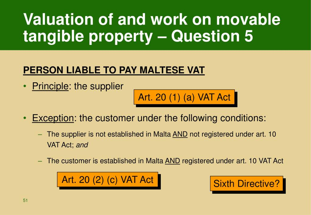 Valuation of and work on movable tangible property – Question 5