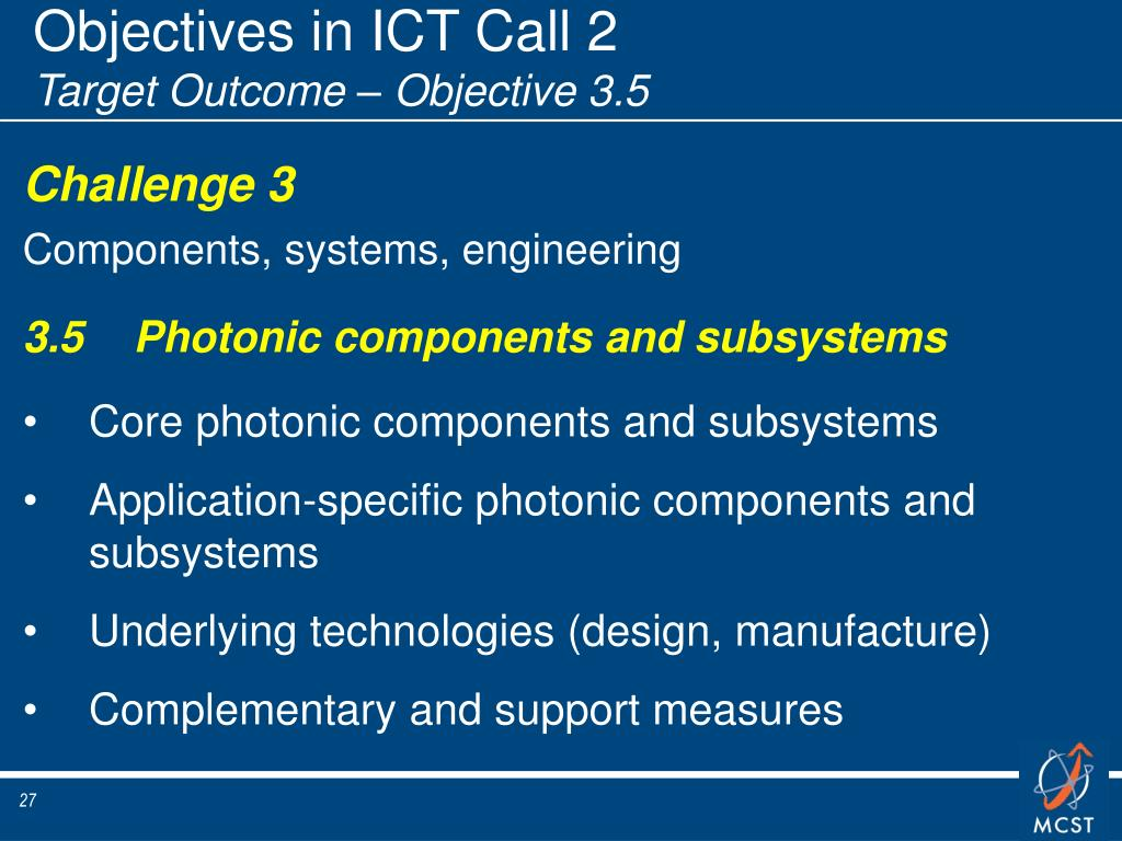 Objectives in ICT Call 2