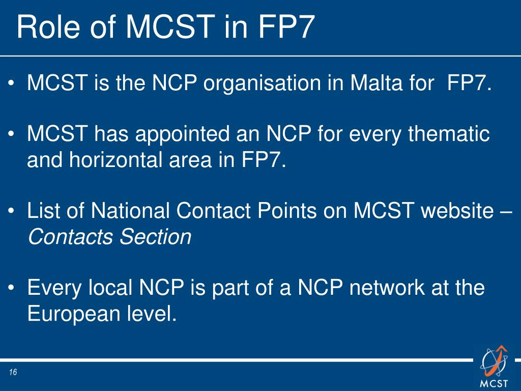 Role of MCST in FP7