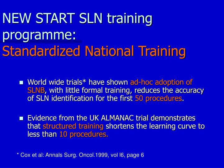NEW START SLN training programme: