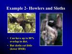example 2 howlers and sloths