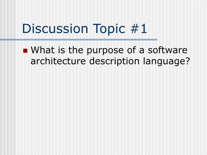 Discussion topic 1