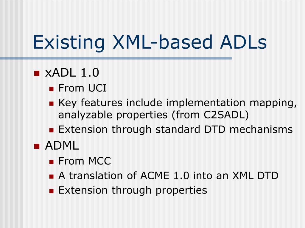 Existing XML-based ADLs