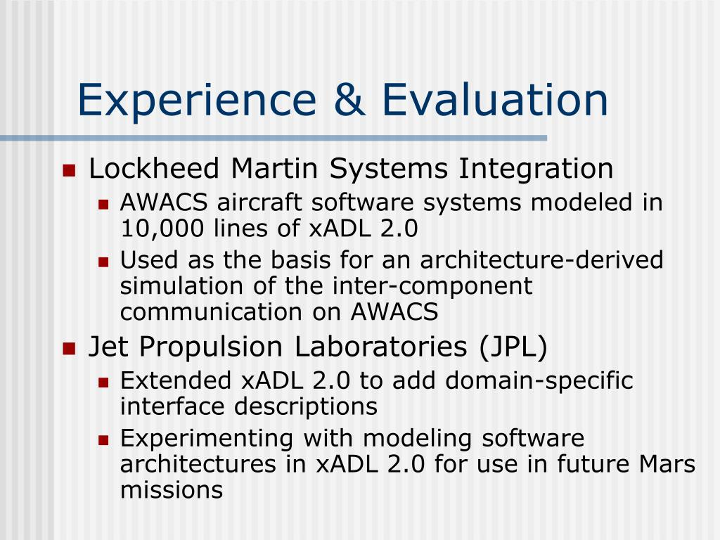 Experience & Evaluation