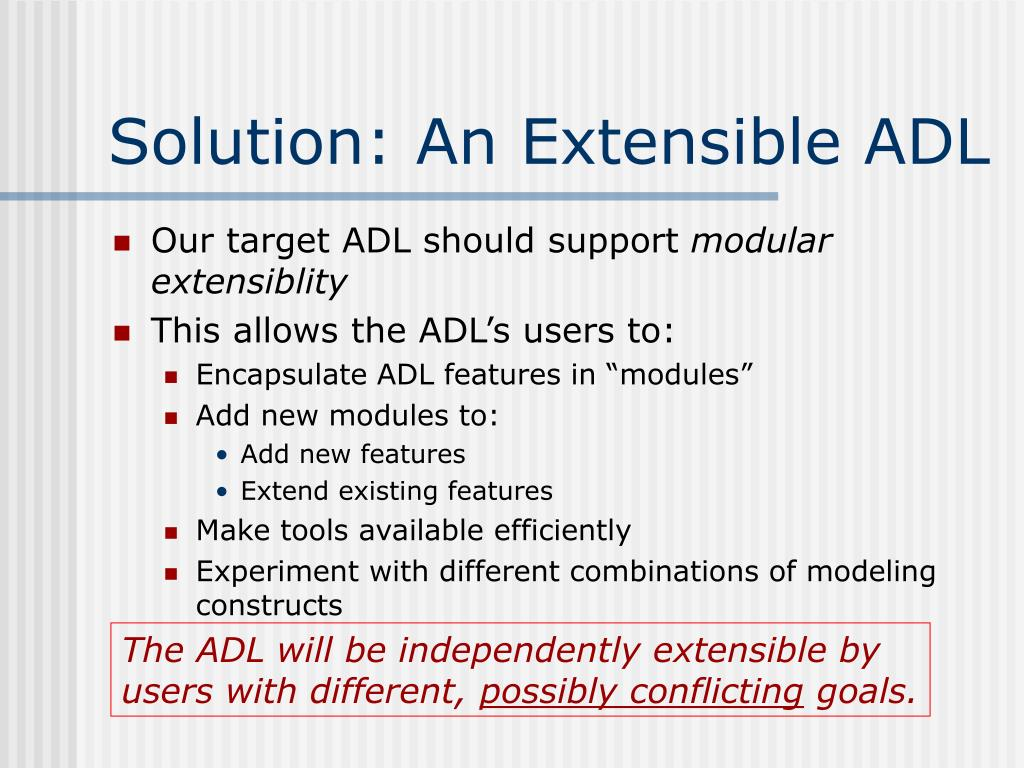 Solution: An Extensible ADL